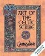 ART OF THE CELTIC SCRIBE Premium Edition