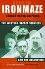 Iron Maze The Western Secret Services and the Bolsheviks