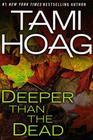 Deeper Than the Dead (Oak Knoll, Bk 1)(Large Print)