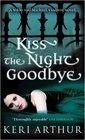 Kiss the Night Goodbye (Nikki and Michael, Bk 4)
