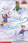 Slip Slide Skate