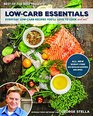 Low-Carb Essentials Everyday Low-Carb Recipes You'll Love to Cook