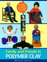 Family and Friends in Polymer Clay