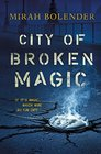 City of Broken Magic (Chronicles of Amicae)