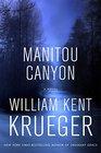 Manitou Canyon A Novel