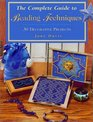 The Complete Guide to Beading Techniques (Beadwork Books)
