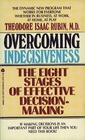 Overcoming Indecisiveness The Eight Stages of Effective Descision-Making