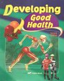 A Beka Developing Good Health Student Text second edition 4th grade