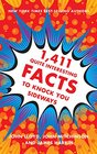 1411 Quite Interesting Facts to Knock You Sideways