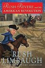 Rush Revere and the American Revolution: Time-Travel Adventures with Exceptional Americans (Adventures of Rush Revere, Bk 3)