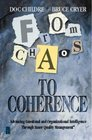 From Chaos to Coherence Advancing Emotional and Organizational Intelligence Through Inner Quality Management