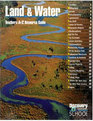 Land & Water: Teachers A-Z Resource Guide (Discovery Channel School Science Collections)