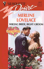 Wrong Bride, Right Groom (Holiday Honeymoons) (Silhouette Desire, No 1037)