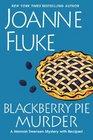 Blackberry Pie Murder (Hannah Swensen, Bk 18)