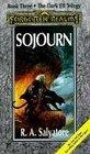 Sojourn (Forgotten Realms Novel: Dark Elf Trilogy, Book 3)