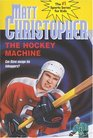 The Hockey Machine (Matt Christopher Sports Classics)