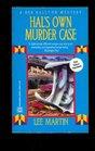 Hal's Own Murder Case
