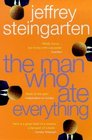 The Man Who Ate Everything  Everything You Ever Wanted to Know About Food but Were Afraid to Ask