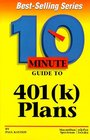 10 Minute Guide to 401  Plans