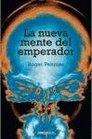 La nueva mente del emperador/ The Emperor's New Mind