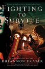Fighting to Survive (As the World Dies, Bk 2)