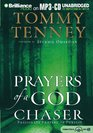 Prayers of a God Chaser  Passionate Prayers of Pursuit