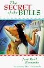 The SECRET OF THE BULLS