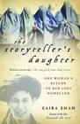 The Storyteller's Daughter : One Woman's Return to Her Lost Homeland
