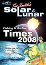 Tim Smiths Solar  Lunar Fishing  Hunting Times 2009