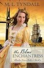 The Blue Enchantress (Charles Towne Belles, Bk 2)