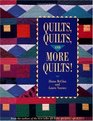 Quilts Quilts and More Quilts