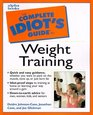 Complete Idiot's Guide to Weight Training