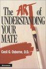 The Art of Understanding your Mate