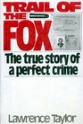 Trail of Fox