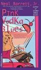 Pink Vodka Blues