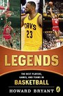 Legends The Best Players Games and Teams in Basketball