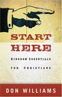 Start Here Kingdom Essentials for Christians