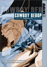 Cowboy Bebop: Shooting Star, Book 1