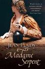 Madame Serpent