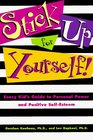 Stick Up for Yourself: Every Kid's Guide to Personal Power and Positive Self-Esteem