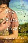 Beyond Molasses Creek (Thorndike Christian Romance)