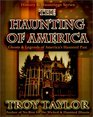 The Haunting of America: Ghosts  Legends from America's Haunted Past (History  Hauntings)