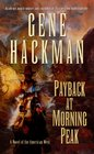 Payback at Morning Peak A Novel of the American West