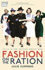 Fashion on the Ration Style in the Second World War