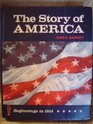 The Story of America Beginnings to 1914