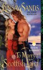 To Marry a Scottish Laird (English Bride In Scotland , Bk 2)