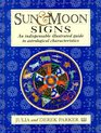 Sun and Moon Signs An Illustrated Guide to Astrological Characteristics
