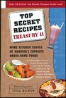 Top Secret Recipes Treasury More Kitchen Clones of America's Favorite Brand-Name Foods  With Illustrations by the Author