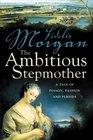 The Ambitious Stepmother (Countess Ashby De La Zouche, Bk 3)