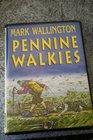 Pennine Walkies Unabridged